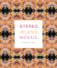 Stereo. Island. Mosaic. Cover Image