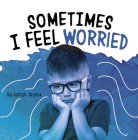 Sometimes I Feel Worried Cover Image