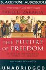 The Future of Freedom: Illiberal Democracy at Homeand Abroad Cover Image