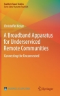 A Broadband Apparatus for Underserviced Remote Communities: Connecting the Unconnected Cover Image