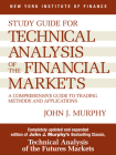 Study Guide to Technical Analysis of the Financial Markets: A Comprehensive Guide to Trading Methods and Applications Cover Image