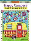 Happy Campers Coloring Book (Coloring Is Fun #13) Cover Image