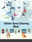 Winter Scene Coloring Book: Easy Fun and Beautiful Winter Coloring Book Cover Image