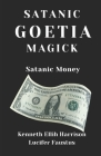 Satanic Goetia Magick: Satanic Money Cover Image