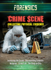 Crime Scene: Collecting Physical Evidence Cover Image