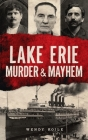 Lake Erie Murder & Mayhem Cover Image