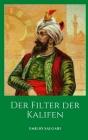 Der Filter der Kalifen: Ein historischer Roman von Maestro Emilio Salgari Cover Image