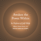 Awaken the Power Within: In Defense of Self-Help Cover Image
