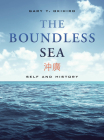 The Boundless Sea: Self and History Cover Image