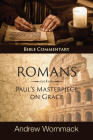 Romans: Paul's Masterpiece on Grace: Bible Commentary Cover Image