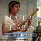 Eater of Hearts Lib/E Cover Image
