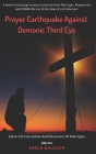 Prayer Earthquake Against Demonic Third Eye: Eaters of Conception and Devourers of Marriages Cover Image