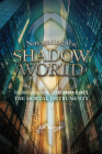Navigating the Shadow World: The Unofficial Guide to Cassandra Clare's the Mortal Instruments Cover Image