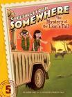 The Mystery of the Lion's Tail (Greetings from Somewhere #5) Cover Image
