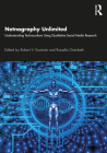 Netnography Unlimited: Understanding Technoculture using Qualitative Social Media Research Cover Image