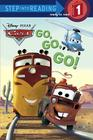 Go, Go, Go! (Disney/Pixar Cars) (Step into Reading) Cover Image