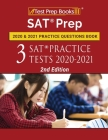 SAT Prep 2020 and 2021 Practice Questions Book: 3 SAT Practice Tests 2020-2021 [2nd Edition] Cover Image