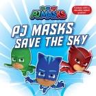 PJ Masks Save the Sky Cover Image