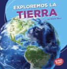 Exploremos La Tierra (Let's Explore Earth) Cover Image