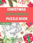 Christmas Word Search Puzzle Book (Large Print): Puzzles Activity Games, 50 Fun Christmas & Winter Words Search for adult Cover Image