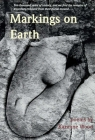 Markings on Earth (First Book Award Series ) Cover Image