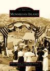 Monhegan Island (Images of America (Arcadia Publishing)) Cover Image