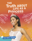 The Truth about Life as a Princess Cover Image