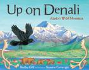 Up on Denali: Alaska's Wild Mountain (PAWS IV) Cover Image