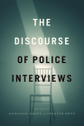 The Discourse of Police Interviews Cover Image