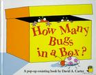 How Many Bugs in a Box?: A Pop Up Counting Book Cover Image