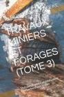 Travaux Miniers Et Forages (Tome 3) Cover Image