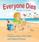 Everyone Dies: And Yes, It is Normal Cover Image