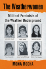 Weatherwomen: Militant Feminists of the Weather Underground Cover Image