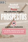 Philadelphia Phillies 2021: A Baseball Companion Cover Image