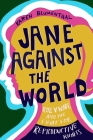 Jane Against the World: Roe v. Wade and the Fight for Reproductive Rights Cover Image