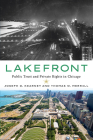 Lakefront: Public Trust and Private Rights in Chicago Cover Image