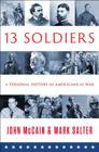 Thirteen Soldiers: A Personal History of Americans at War Cover Image