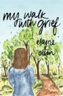 My Walk with Grief Cover Image