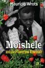 Moishele and the Flowerless Rosebush Cover Image