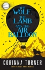 The Wolf, the Lamb, and the Air Balloon Cover Image