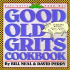 Good Old Grits Cookbook Cover Image