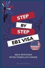 Step by Step EB1 VISA: Self Petition with Template Cover Image