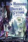 Writers of the Future Volume 30: The Best New Science Fiction and Fantasy of the Year Cover Image