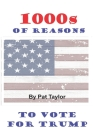 1000s of Reasons: To Vote for Trump Cover Image