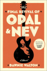 The Final Revival of Opal and Nev Cover Image