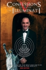 Confessions of an Illuminati Volume 5: The Decline of the West and the Rise of Satanism in our Society Cover Image
