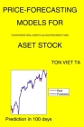 Price-Forecasting Models for Flexshares Real Assets Allocation Index Fund ASET Stock Cover Image