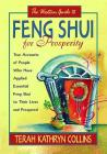 The Western Guide to Feng Shui for Prosperity: Revised Edition!: True Accounts of People Who Have Applied Essential Feng Shui to Their Lives and Prospered Cover Image