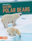 Saving Polar Bears Cover Image