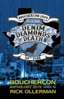 Denim, Diamonds and Death: Bouchercon Anthology 2019 Cover Image